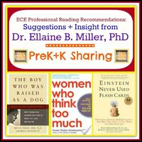 Dr. Ellaine Miller's Professional Reading Recommendations for Early Childhood at PreK+K Sharing