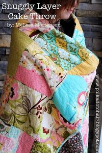 Tuesday Tutorial: Snuggly Layer Cake Quilt -The Polkadot Chair