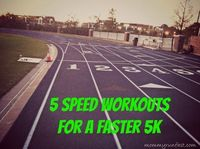 5 Speed Workouts for a Faster 5k ||