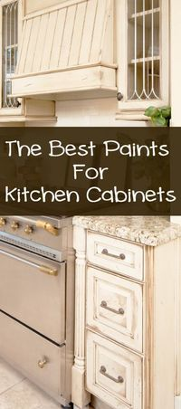 Best paints for kitchen cabinets