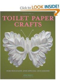 Toilet Paper Crafts for Holidays and Special Occasions: 60 Papercraft, Sewing, Origami and Kanzashi Projects by Linda Wright. $13.46. Publisher: Lindaloo Enterprises (January 17, 2013). Author: Linda Wright. Publication: January 17, 2013