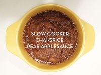 Crock Pot Chai-Spice Pear Applesauce