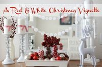 DIY A Red & White Christmas Vignette Can we say gorgeous!