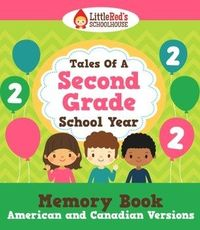 End of the Year Memory Book - Tales of a Second Grade School Year $