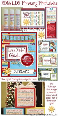 2013 Printables for LDS Primary... lipbalm labels, bookmarks, door signs, sharing time cards, subway art, birthday gifts, presidency binder covers by My Computer is My Canvas. All freebies!
