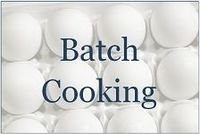 Tips for batch cooking as well as free printable planners