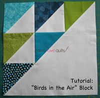 "Mama Love Quilts: Tutorial: ""Birds in the Air"" Quilt Block - includes a variety of different quilt layouts for this block"